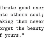 Vibes And Energy Quotes Tumblr