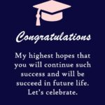 Wishes For Graduation For Friend