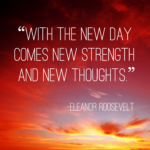 With The New Day Comes New Strength And New Thoughts Facebook