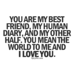 You Are My Love And My Best Friend Quotes Twitter