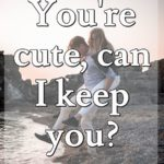 You Are So Cute Quotes