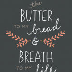 You Are The Butter To My Bread Sayings Twitter
