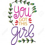 You Got This Girl Quotes